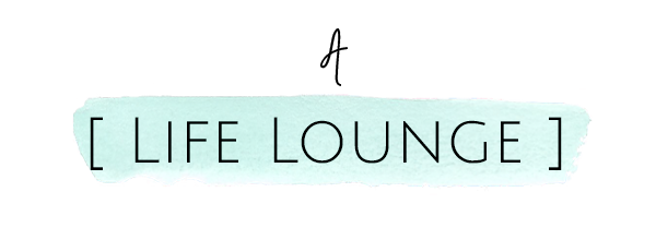 A Life Lounge