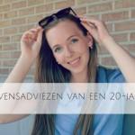 20 levensadviezen van een 20-jarige